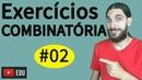 Exercícios Princípio Fundamental da Contagem Análise Combinatória 02 Professor Rafa Jesus