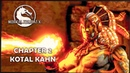 Story Mode ◄ Mortal Kombat X ► Chapter 2 Kotal Kahn