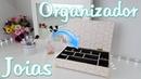 Organizador de Joias ou Maquiagens para Organizar a Penteadeira Organizador 3 Viviane Magalhães