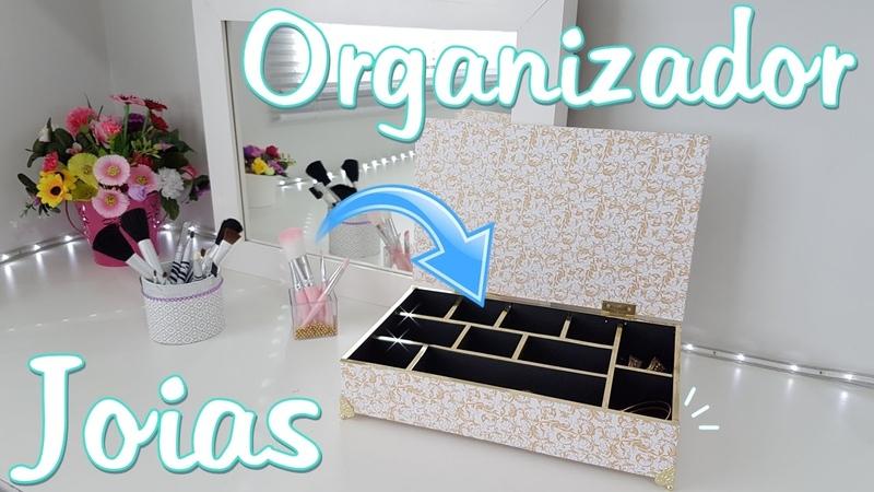 Organizador de Joias ou Maquiagens para Organizar a Penteadeira | Organizador 3 | Viviane Magalhães