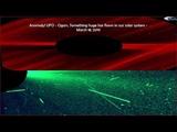 Аномалия! НЛО - Сигары. Что то огромное пролетело в нашей Солнечной системе - 18 марта 2019