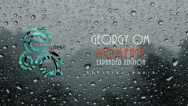Georgy Om - Moments |Expanded Edition| |Album|