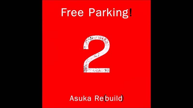 Free Parking! - Asuka, continued