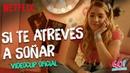 Go Vive a tu manera Si Te Atreves A Soñar Mía y Mariana videoclip oficial