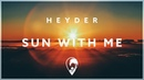 Heyder Sun With Me
