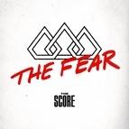 The Score альбом The Fear