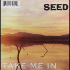 Seed альбом Take Me in