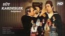 Süt Kardeşler   Yerli Film Tek Parça (FULL HD)