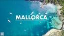 M A L L O R C A 4K M A J O R C A 4K The Jewel of the Mediterranean Sea GoPro Drone