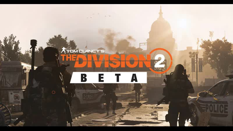 🔴 Tom Clancy's The Division 2 OPEN BET Стрим 1