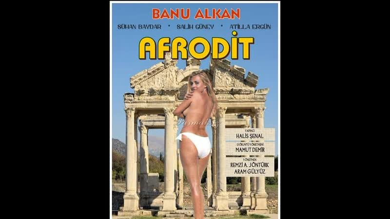 Afrodit Yerli Film Full İzle Banu Alkan