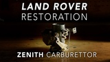 Land Rover Restoration Part 6 - Zenith 36 1V Carburettor