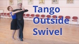 Tango Intermediate Dance Routine with Outside Swivel