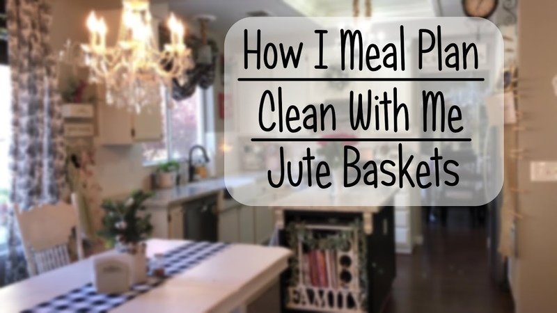 How I Meal Plan Clean With Me Jute Baskets