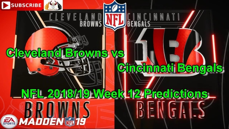 Cleveland Browns vs. Cincinnati Bengals | NFL 2018-19 Week 12 | Predictions Madden NFL 19