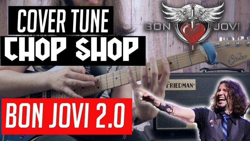 Cover Tune Chop Shop Ep. 1 Bon Jovi