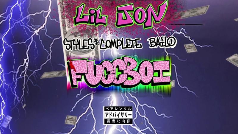 Lil Jon, StylesComplete, Bailo - Fuccboi