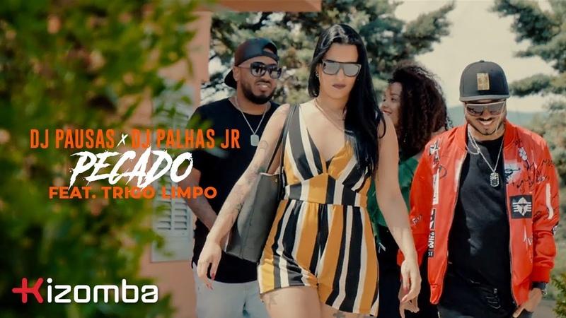 DJ Pausas DJ Palhas Jr - Pecado (feat. Trigo Limpo) | Official Video