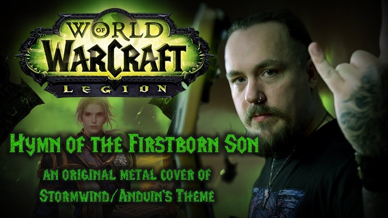 World of Warcraft - Hymn of the Firstborn Son (Original Metal Cover of StormwindAnduins Theme)