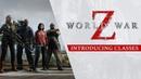 World War Z - Introducing Classes