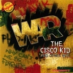 War альбом The Cisco Kid and Other Hits