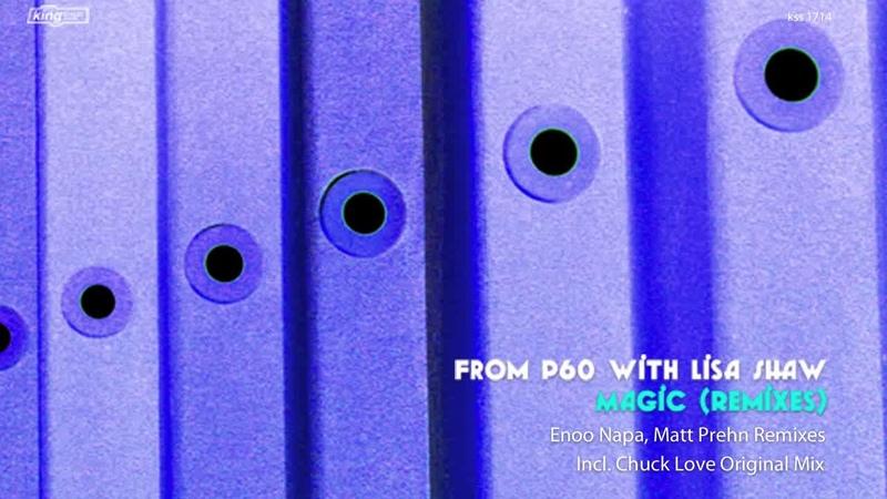 From P60 with Lisa Shaw Magic Enoo Napa Remix