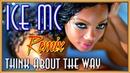 Ice Mc - Think About The Way (DJ SAVIN Remix)