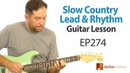Learn several classic country guitar licks in this slow (and easy) country guitar lesson - EP274