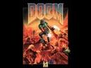 DOOM OST: E1M1-At Doom's Gate HELL YEAH!!