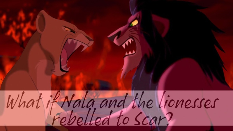 THE LION KING: What if Nala and the lionesses rebelled to Scar? [Fanmade Crossover]