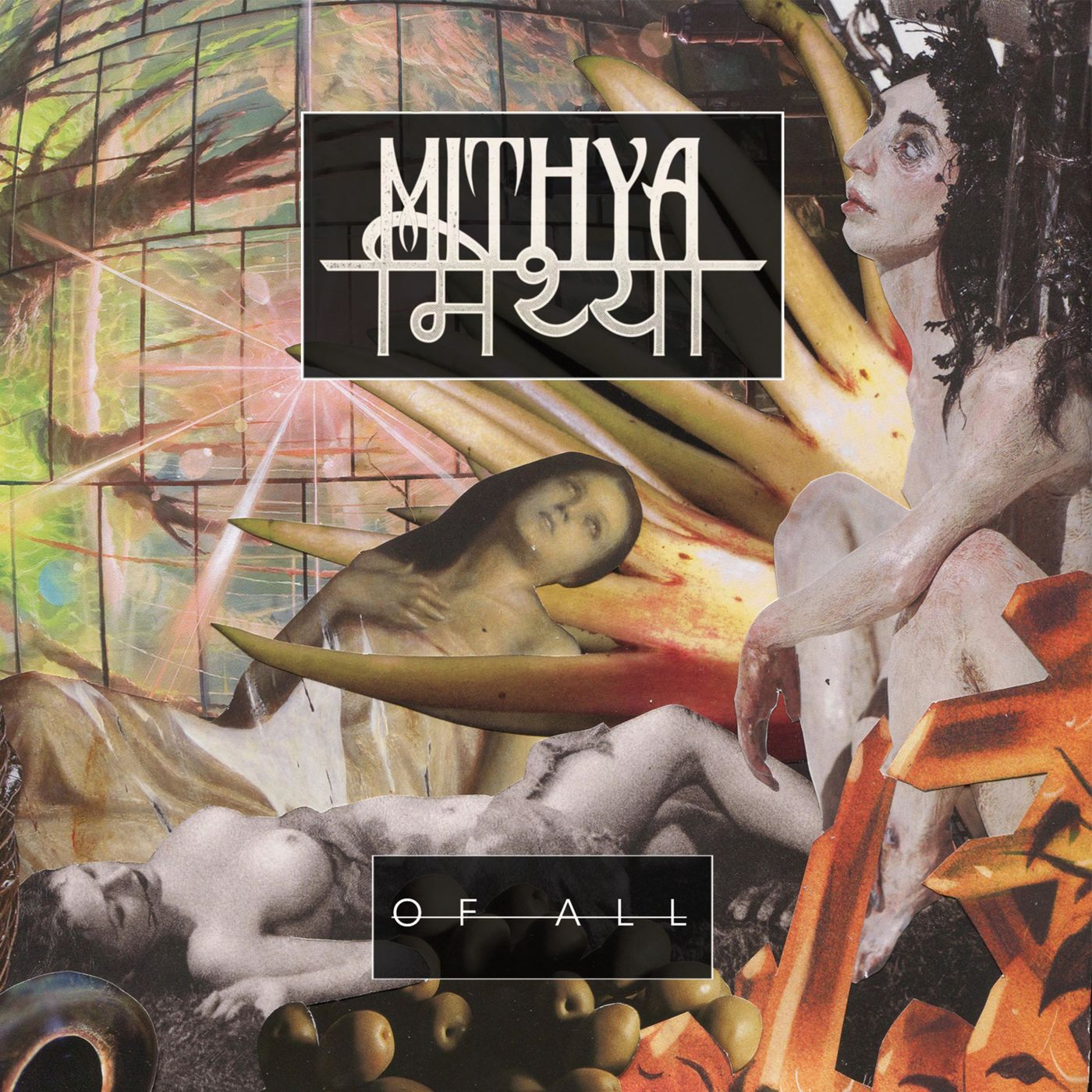 Mithya - Of All [EP] (2019)