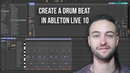 Ableton Live 10 for Beginners How to Create a Drum Beat