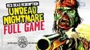 Red Dead Redemption: Undead Nightmare (Walkthrough In 4K)