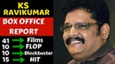 KS Ravikumar Box Office Collection Analysis Hit, Flop and Blockbuster Movies List