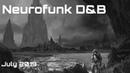 Neurofunk DrumBass Mix July 2019 ft Teddy Killerz, Evol Intent, Agressor Bunx, The Prodigy 1080p HD