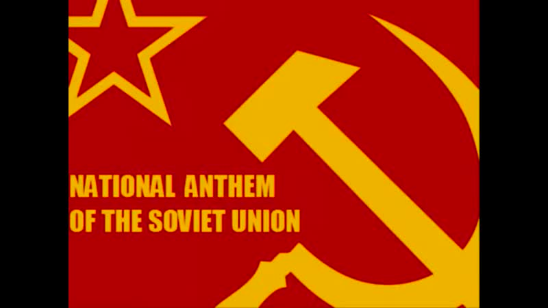 [3][137.50 A 068.25] soviet national anthem