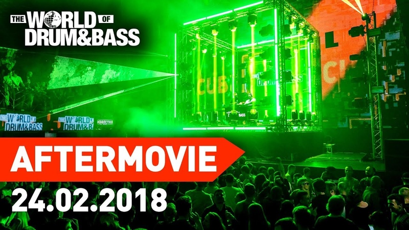 24.02.18 - World of DrumBass The Cube - Official Aftermovie