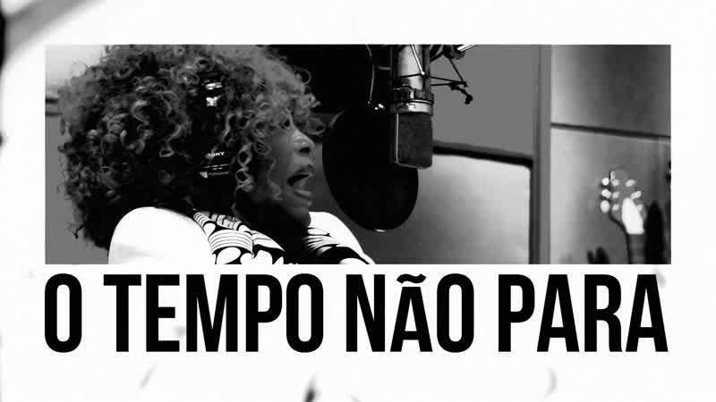 Elza Soares - O Tempo Não Para
