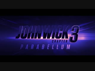 John Wick- Chapter 3 - Parabellum (2019 Movie) Official Trailer – Keanu Reeves, Halle Berry