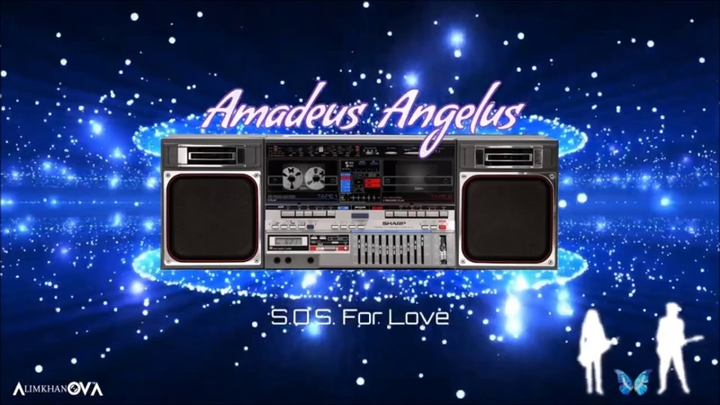 Amadeus Angelus AlimkhanOV A. - S.O.S. For Love