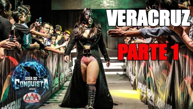 VERACRUZ Parte 1   Lucha Libre AAA Worldwide 2018