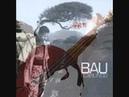 Bau - Mazurka (Café Musique / Ilha Azul)