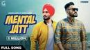 Mental Jatt (Official Song) Amarr Nagra Ft. Deepa Baler   Jaymeet   Latest Punjabi Songs   Geet MP3