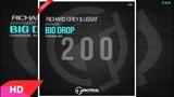 Richard Grey, Lissat - Big Drop (Original Mix)
