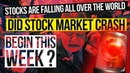 ALERT STOCKS ARE FALLING ALL OVER THE WORLD Did the Stock Market Crash Begin This Week