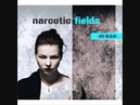Narcotic Fields - Erase