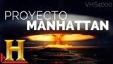 IMPRESIONANTE. El proyecto Manhattan, el mundo jamas volvi