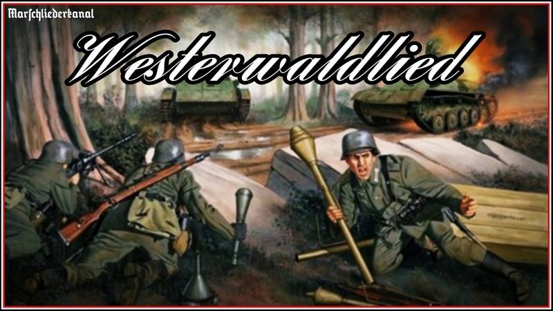 """Soldatenlied • """"O, du schöner Westerwald"""" [Westerwaldlied]"""