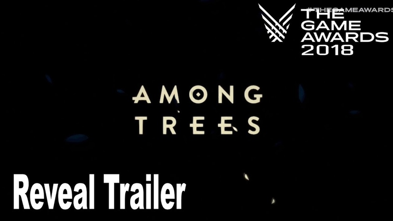 Among Trees The Game Awards 2018 Trailer HD 1080P