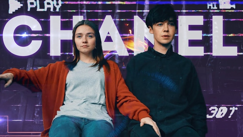 James Alyssa - Chanel / The End Of The F***ing Worl「 FMV 」